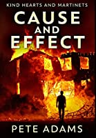 Cause and Effect: Premium Hardcover Edition