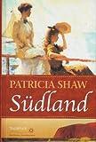 Südland (Weltbild Sammler Editionen)
