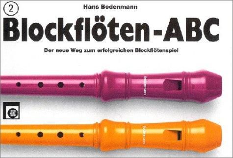 Blockflöten-ABC, 3 Bde., Bd.2