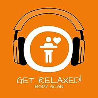 Get Relaxed! Body Scan mit Hypnose Titelbild