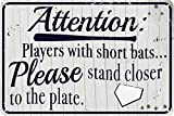 Players with Short Bats Please Stand Closer to The Plate 12' x 8' Funny Tin Sign Baseball Sports Themed Bathroom Decor Bar Man Cave