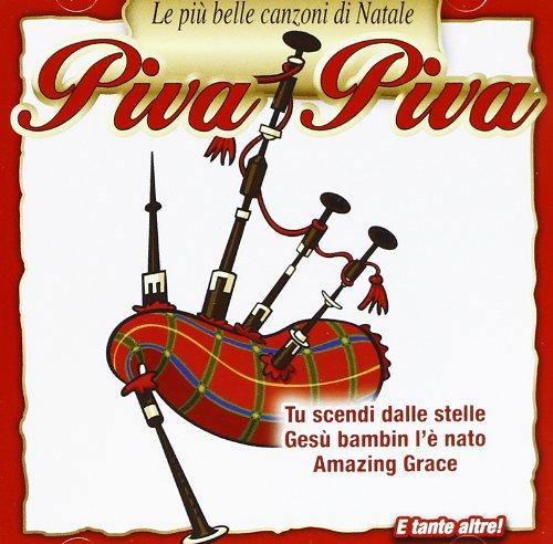 Piva Piva (Le Piu' Belle Canzoni Di Natale)