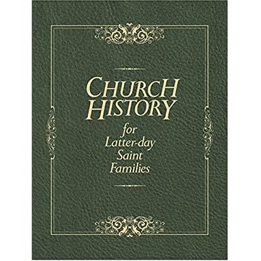 Church History For Latter-day Saint Families