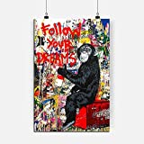 RINWUNS Canvas Wall Art Follow Your Dreams, Poster Banksy Graffiti Painting Funny Monkey Prints on Canvas Abstract Modern Home Decor No Frame Picture for Living Room Bedroom-12x16in 1PC(Only Canvas)