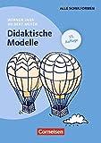 Praxisbuch Meyer: Didaktische Modelle (14. Auflage): Buch mit didaktischer Landkarte - Prof. Dr. Werner Jank