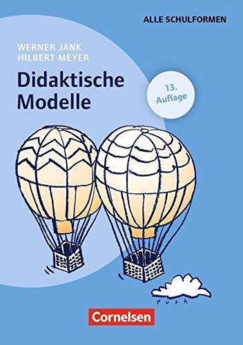 Praxisbuch Meyer: Didaktische Modelle (14. Auflage): Buch mit didaktischer Landkarte