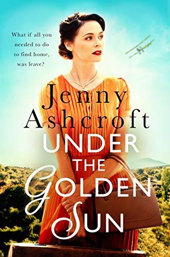Under The Golden Sun by [Jenny Ashcroft]