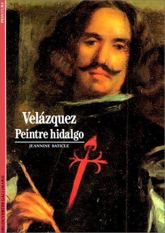 Velázquez : Peintre hidalgo