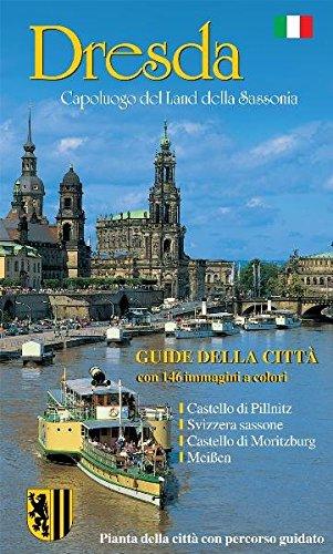 Dresden - die Sächsische Residenz - italienische Ausgabe