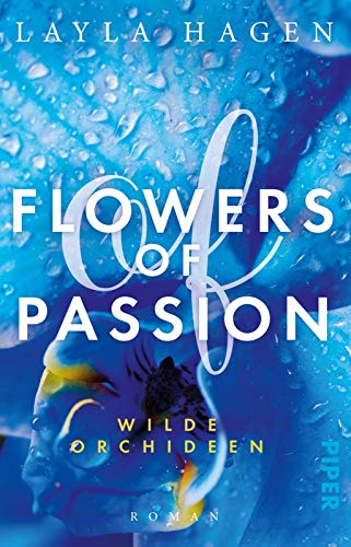Flowers of Passion – Wilde Orchideen: Roman