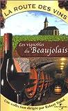 La Route des vins -  Beaujolais [VHS]