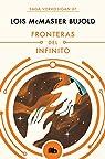 Fronteras del infinito par Lois Mcmaster Bujold