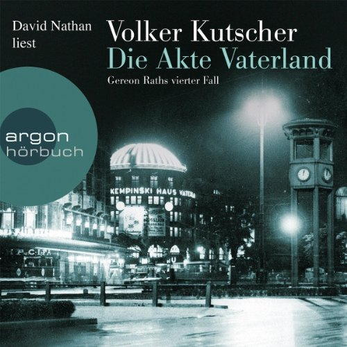 Die Akte Vaterland (Gereon Rath 4) audiobook cover art