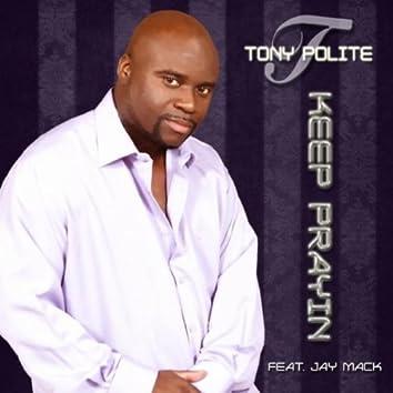 Keep Prayin (feat. Jay Mack)