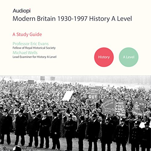 Modern Britain 1930-1997 History A Level Series audiobook cover art