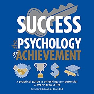 Success: The Psychology of Achievement                   Written by:                                                                                                                                 DK                               Narrated by:                                                                                                                                 Cassandra Campbell                      Length: 8 hrs and 47 mins     Not rated yet     Overall 0.0