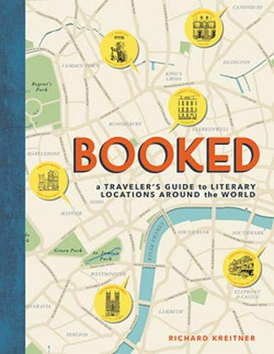 Booked: A Traveler's Guide to Literary Locations Around the World [Idioma Inglés]
