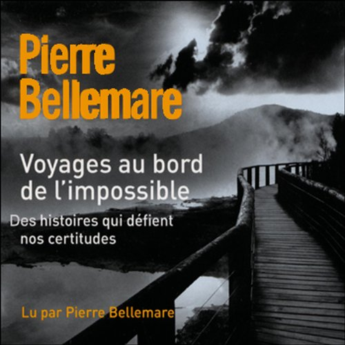Voyages au bord de l'impossible 1 audiobook cover art