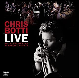 Chris Botti - Live: With Orchestra And Special GuestsÂ