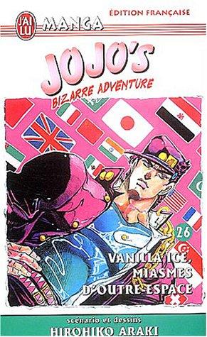 Jojo's Bizarre Adventure, Tome 26 : Vanilla Ice, miasmes d'outre-espace