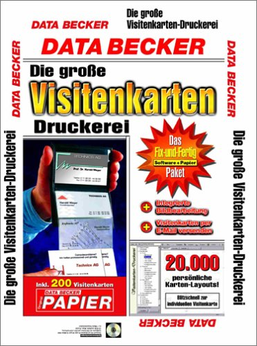 Die große Visitenkarten-Druckerei, 1 CD-ROM m. 200 Visitenkarten Für Windows 95/98/2000