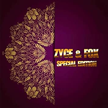 Zyce & Fox Special Edition