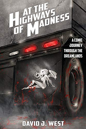 At the Highways of Madness: A Comic Journey Through the...
