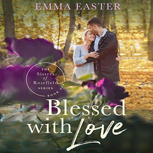 Blessed with Love Audiobook By Emma Easter cover art