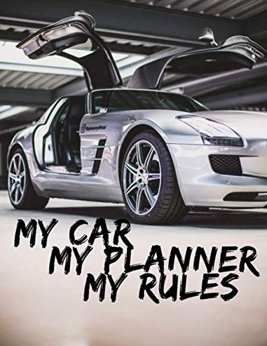 Mercedes Benz SLS Gull Wing Doors  Undated Quarterly Planner For Men: Custom interior to write in with to do lists, notes,log book, calendar. Perfect gift for  birthday or any occasion
