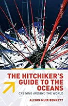 The Hitchiker's Guide to the Oceans: Crewing Around the World