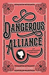 Jennieke Cohen, Dangerous Alliance, Austentacious Romance, Jane Austen, Jane Austen fanfiction, JAFF, Austen In August, The Book Rat, BookRatMisty, ya books, historical young adult