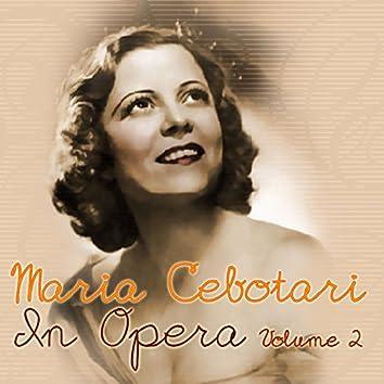 Maria Cebotari: In Opera, Vol. 2