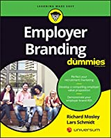 Employer Branding For Dummies (For Dummies (Business & Personal Finance))