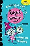 Aprender a leer en la Escuela de Monstruos 1 La mascota más grandota (Aprender a leer en la Escuela de Monstruos 1): En letra MAYÚSCULA para aprender a leer: libros para niños a partir de 5 años