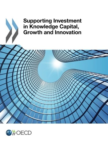 Compare Textbook Prices for Supporting Investment in Knowledge Capital, Growth and Innovation  ISBN 9789264193093 by Organisation For Economic Co-Operation And Development, Oecd