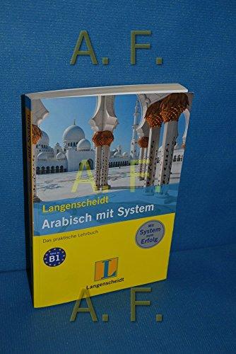 Langenscheidt, Arabisch mit System: Lehrbuch. + Audio CD