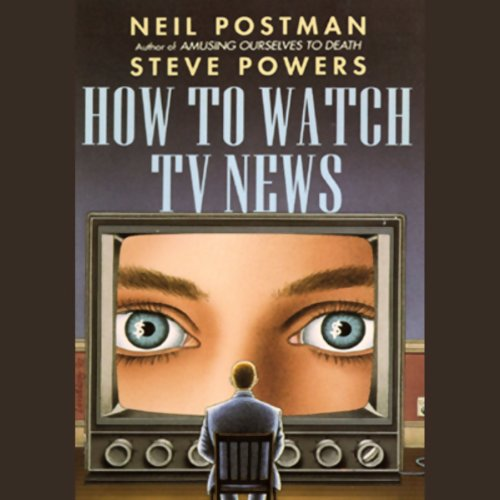 neil postman s amusing ourselves to
