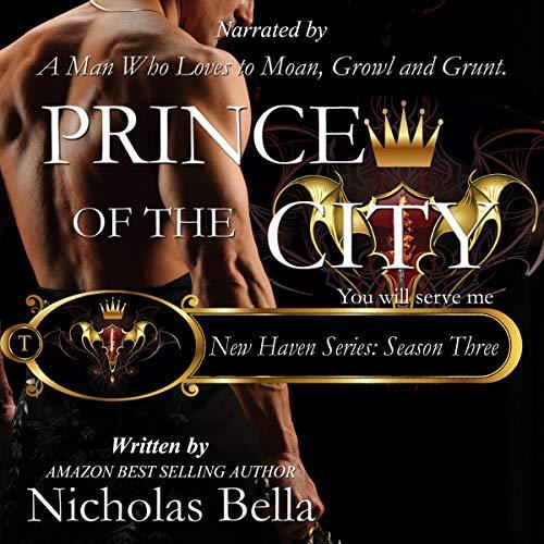 Prince of the City: Season Three Boxset Audiobook By Nicholas Bella cover art