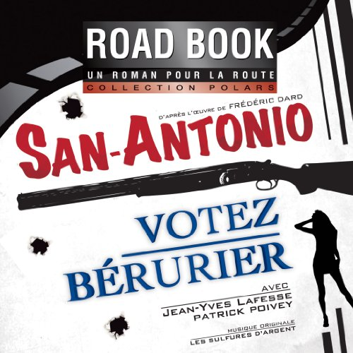 Votez Bérurier (San-Antonio 56) audiobook cover art