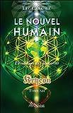 Le nouvel humain - L'évolution de l'humanité - Kryeon Tome XII
