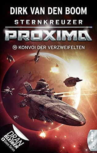 Sternkreuzer Proxima - Konvoi der Verzweifelten: Folge 10 (German Edition)