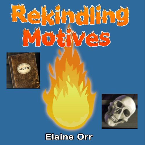Rekindling Motives audiobook cover art