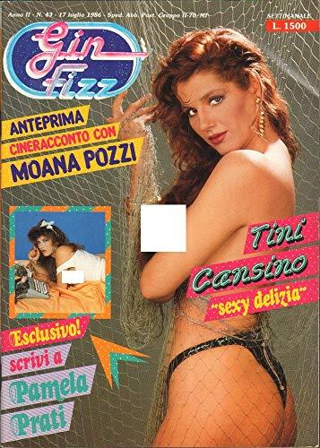 Gin Fizz Rivista erotica Anno 1986. 17 luglio n.43. Moana Pozzi, Tini Cansino, Pamela Prati, Lilli Carati