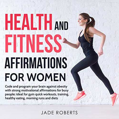 Health and Fitness Affirmations for Women audiobook cover art