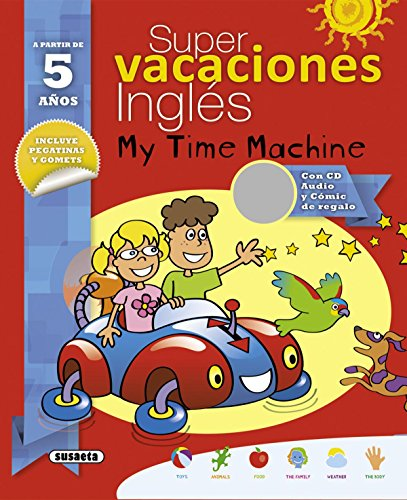 Super vacaciones inglés 5 años. My time machine