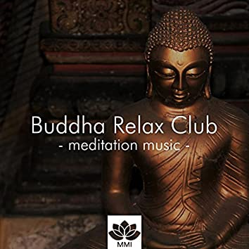 Buddha Relax Club: Instrumental Zen Music, Nature Sounds, Calming Music