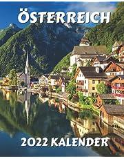 Oesterreich Kalender 2022: Monatliches Kalenderbuch 2022 mit Bildern von Oesterreich