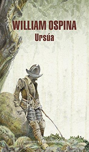 Ursúa (Trilogía sobre la conquista del Nuevo Mundo)