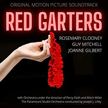 Red Garters (Original Motion Picture Soundtrack)