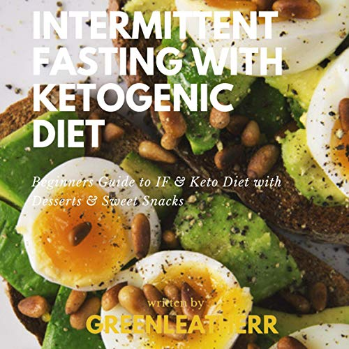 Intermittent Fasting with Ketogenic Diet cover art